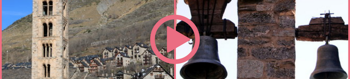 ⏯️ Repic de campanes a les esglésies patrimonials de la Vall de Boí pels 20 anys de la declaració de la UNESCO