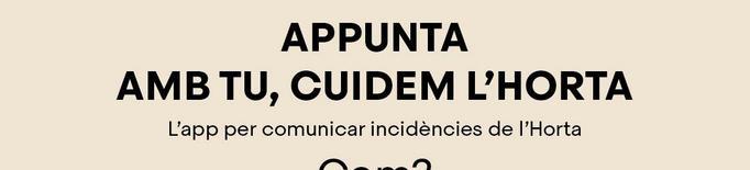 Les incidències de l'Horta de Lleida ja es poden tramitar a través d'Appunta