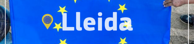 Lleida celebrarà un Dia d'Europa informatiu i lúdic a les xarxes socials