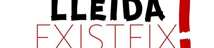Neix la plataforma #LleidaExisteix per sumar sensibilitats i esforços en defensa de Lleida