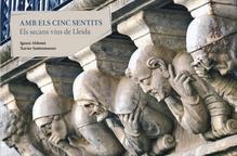 'Els secans de Lleida', el llibre de SEGRE avui per als lectors
