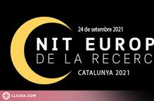 Lleida celebra una nova 'Nit Europea de la Recerca'