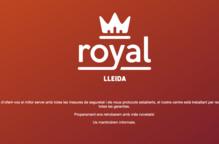 Royal reobrirà les portes la setmana vinent