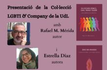 Presentació de la Col·lecció LGBTI & Company de la UdL, a càrrec de Rafael M. Mérida i Estrella Díaz