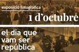 '1 d'octubre, el dia que vam ser República'