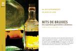 """""""Nits de bruixes"""" - Nits gastronòmiques del Museu de Lleida"""