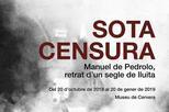 'Sota censura: Manuel de Pedrolo, retrat d'un segle de lluita'