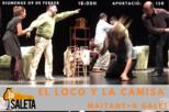 El loco y la camisa - A Galet i Mai Tant Teatre