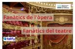 """Club de lectura virtual """"Fanàtics de l'òpera"""" """"Fanàtics del teatre"""""""