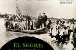 El Segre: la memòria d'un riu