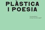 Plàstica i poesia. Cristòfol-Viladot i Nou plast poemes
