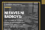 Trobada pedagògica 'Sense Embuts': Ni faves ni badboys