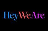 Hey We Are