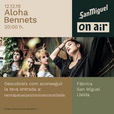 San Miguel On Air - Aloha Bennets