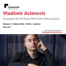 Concert Vladimir Acimovic - Guanyador 2nd Ricard Viñes Piano Kids and Youth