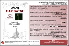 Sopar Maridatge Menú Degustació + Vins Celler Matallonga. Divendres, 11 d'Agost de 2017 (20:30h)