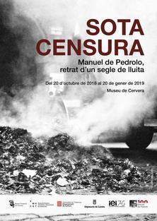 SOTA CENSURA. Manuel de Pedrolo, retrat d'un segle de lluita