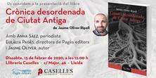 Presentació del llibre 'Crònica desordenada de Ciutat Antiga' de Jaume Oliver