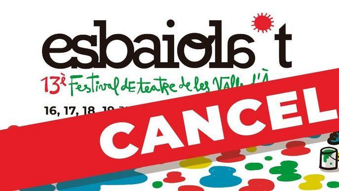 El festival de teatre Esbaiola't cancel·la l'edició d'aquest any