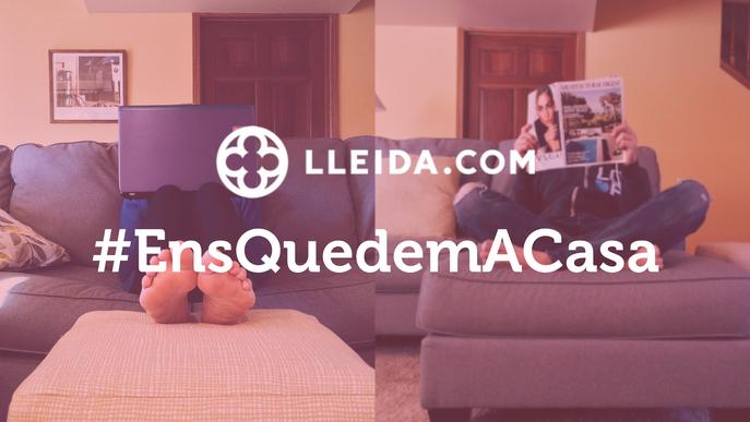 A LLEIDA.COM #EnsQuedemACasa!