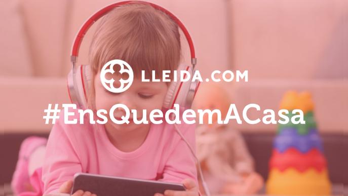 #EnsQuedemACasa: Jocs, contes i propostes educatives per als més menuts