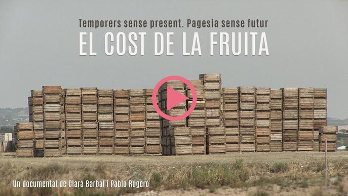 Documental 'El cost de la fruita' Clara Barbal i Pablo Rogero