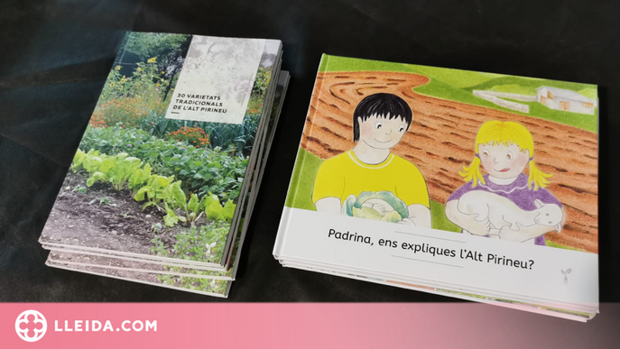 El Parc de l'Alt Pirineu i el col·lectiu Eixarcolant estrenen dues publicacions sobre el territori i les varietats agrícoles