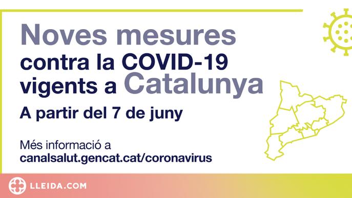 ℹ️ Noves restriccions contra la covid-19 a partir del 7 de juny a Catalunya