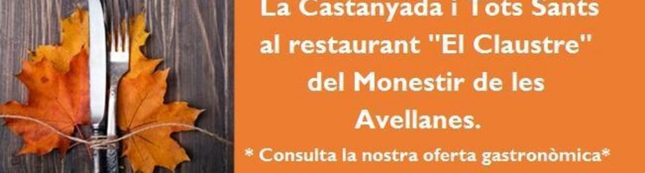 Menús de Castanyada al Monestir de les Avellanes (Os de Balaguer)