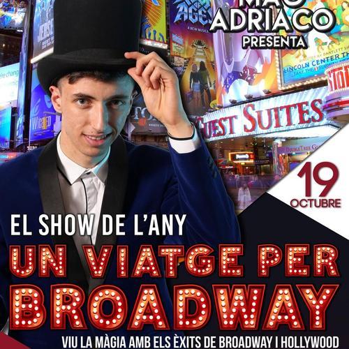 Mag Adriaco Un viatge per Broadway
