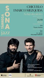 "Concert Jazz Juan Gómez ""Chicuelo"" i Marco Mezquida | Tàrrega Sona 20"