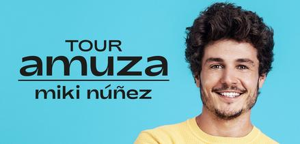 Miki Núñez - Tour Amuza