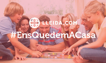 #EnsQuedemACasa: Jocs i activitats per gaudir en família